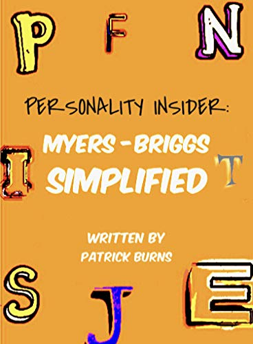 Personality Insider: Myers-Briggs Simplified
