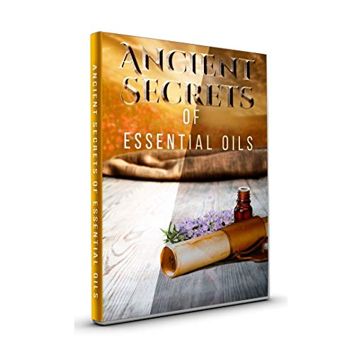 Ancient Secrets of Essential Oils Movie
