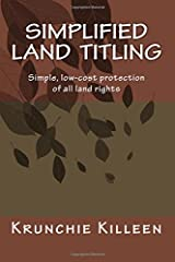 Simplified Land Titling: Simple, low-cost protection of all land rights Paperback