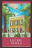 La Casa Gialla: a Mistery Novel
