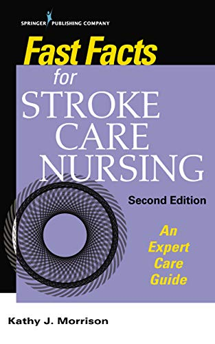 41TUCs0yWIL - Fast Facts for Stroke Care Nursing: An Expert Care Guide
