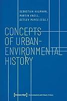 Concepts of Urban-Environmental History (Environmental and Climate History)