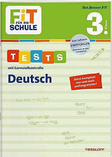 FiT FÜR DIE SCHULE. Tests mit Lernzielkontrolle. Deutsch 3. Klasse (Fit für die Schule / Das kann ich!)