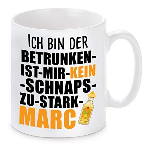 Herzbotschaft Tasse mit Motiv - ICH Bin DER BETRUNKEN IST Mir KEIN Schnaps ZU STARK Marc