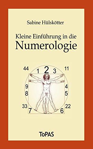 Kleine Einführung in die Numerologie