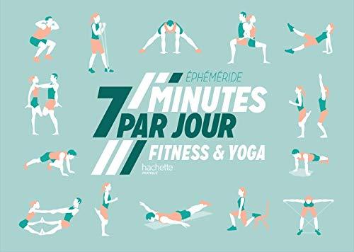 Ephéméride 7 minutes par jour de fitness et yoga