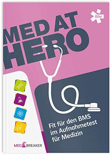 MedAT HERO: Fit für den BMS im Aufnahmetest für Medizin (BMS-Lernskript)