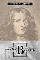 Reading Bayle (Toronto Studies in Philosophy)