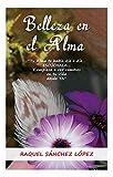 Belleza en el Alma: Tu Alma te habla día a día… ¡¡¡ Escúchala!!!