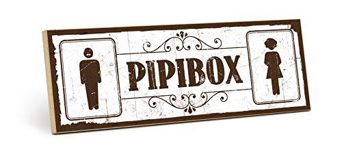 TypeStoff Holzschild mit Spruch – PIPIBOX - Shabby chic Retro Vintage Nostalgie deko Typografie Bild im Used-Look aus MDF-Holz (28,2 x 9,5 cm)