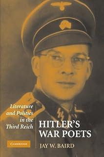 Hitler's War Poets: Literature and Politics in the Third Reich