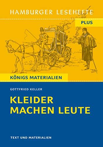 Hamburger Lesehefte Plus - Gottfried Keller: Kleider machen Leute: Texte und Materialien