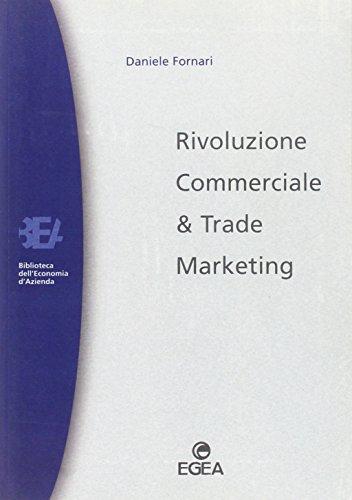 Rivoluzione commerciale & trade marketing
