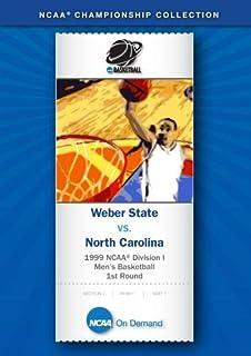 1999 NCAA r Division I  Men's Basketball 1st Round - Weber State vs. North Carolina