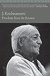 Freedom from the Known: Jiddu Krishnamurti, Mary Lutyens