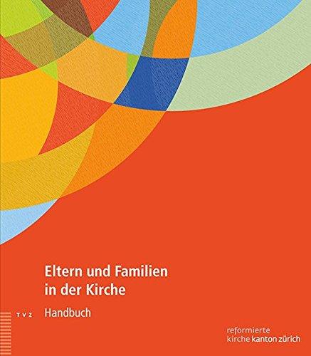 Eltern Und Familien in Der Kirche: Handbuch