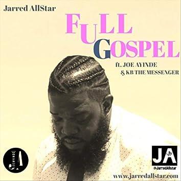 Full Gospel (feat. Joe Ayinde & KB the Messenger)