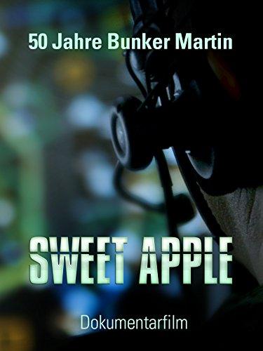 Sweet Apple - 50 Jahre Bunker Martin