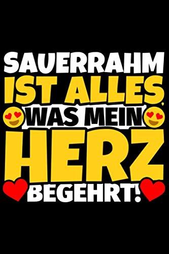 Notizbuch liniert: Sauerrahm Geschenke für Sauerrahm-Liebhaber lustig