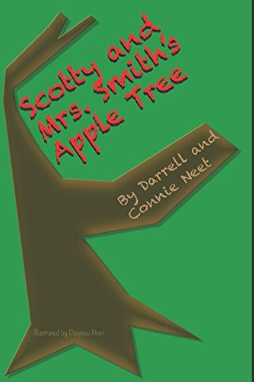 迷路無し比率Scotty and Mrs. Smith's Apple Tree (Mill Camp Stories)