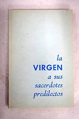 La Virgen a sus sacerdotes predilectos