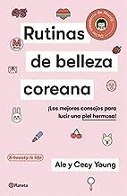 Rutinas de belleza coreana (Spanish Edition)