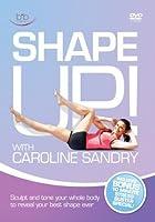 Shape Up with Caroline Sandry by Caroline Sandry
