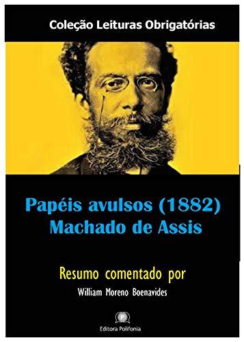Papéis Avulsos - Machado de Assis (Resumo comentado) (Leituras Obrigatórias)