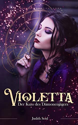 Violetta: Der Kuss des Dämonenjägers
