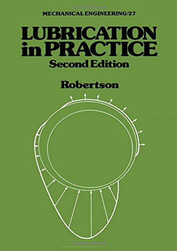 Lubrication in Practice (Mechanical Engineering)