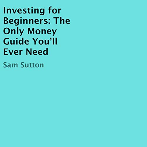 Investing for Beginners Audiobook By Sam Sutton cover art