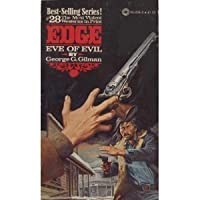 Eve of Evil (Edge / George G Gilman) 052340204X Book Cover