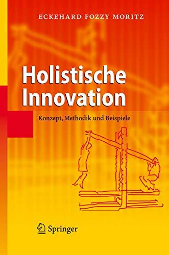 Holistische Innovation: Konzept, Methodik und Beispiele