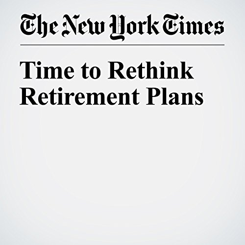 Time to Rethink Retirement Plans audiobook cover art