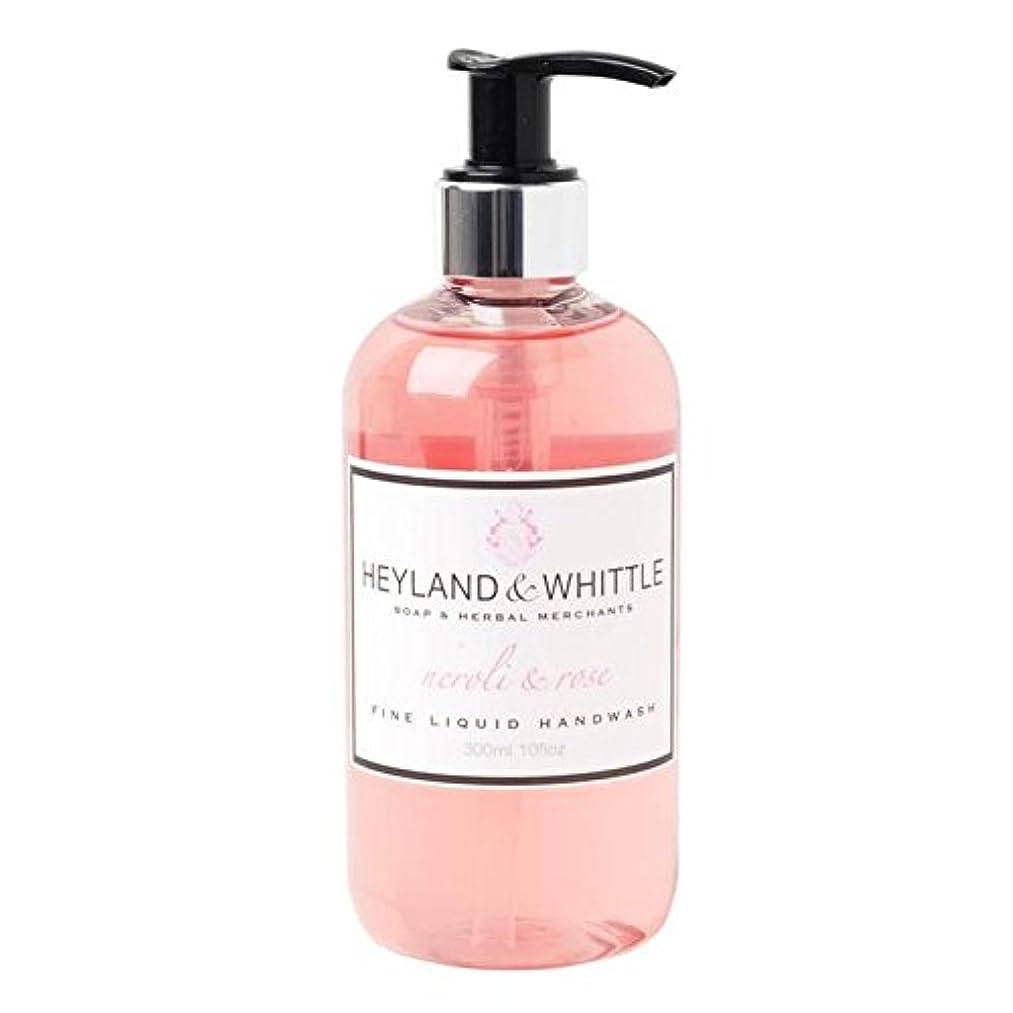 高度シマウマ伝統的Heyland & Whittle Neroli & Rose Handwash 300ml - &削るネロリ&手洗いの300ミリリットルをバラ [並行輸入品]