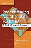 Programming ArcObjects with VBA: A Task-Oriented Approach, Second Edition (English Edition)