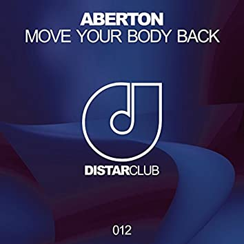 Move Your Body Back