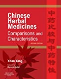 Chinese Herbal Medicines: Comparisons and Characteristics E-Book