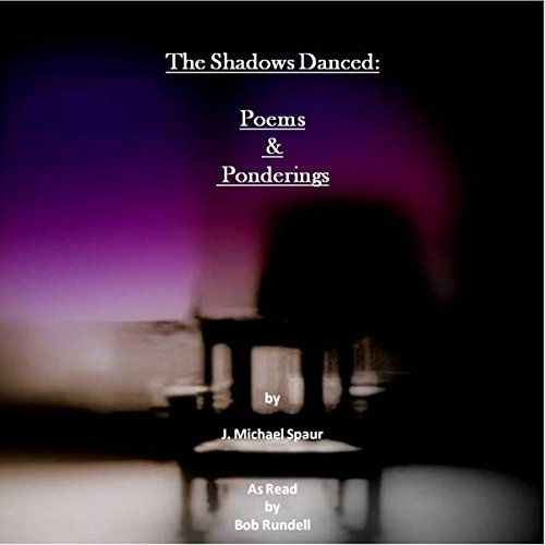 The Shadows Danced audiobook cover art