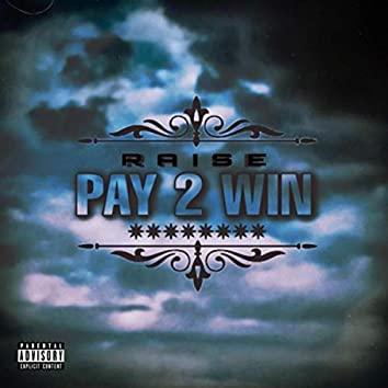 Pay 2 Win