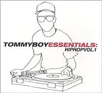 Tommy Boy Essentials: Hip Hop 1