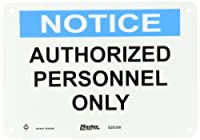 """Master Lock S20350 10"""" Width x 7"""" Height Polypropylene, Blue and Black on White Safety Sign, Header """"Notice"""", Legend """"Authorized Personnel Only"""""""