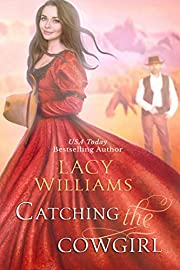 Catching the Cowgirl: Wyoming Legacy (Wind River Hearts Book 12)