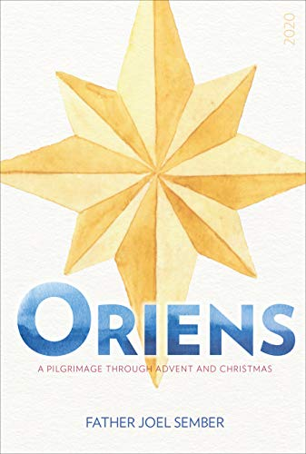 Oriens: A Pilgrimage Through Advent and Christmas 2020 (English Edition)