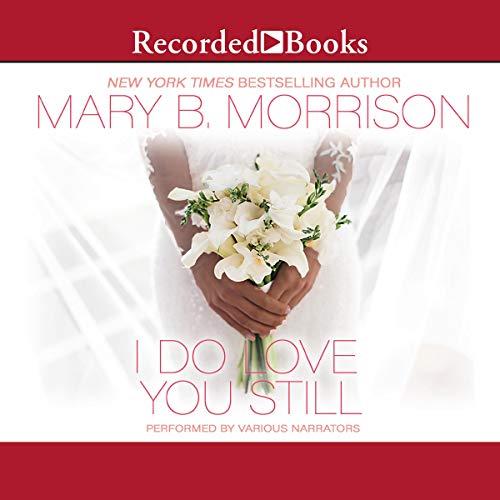 I Do Love You Still audiobook cover art