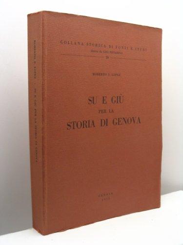 Su e giù per la storia di Genova