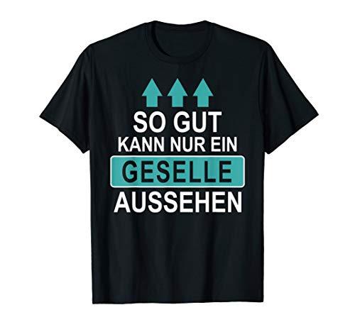 Herren Lustiges Geselle Geschenk Gesellenprüfung Ausbildung T-Shirt T-Shirt