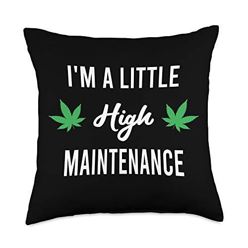 Funny 420 Stoner Gifts Funny stoner I'm A Little High Maintenance Marijuana Leaf Throw Pillow, 18x18, Multicolor