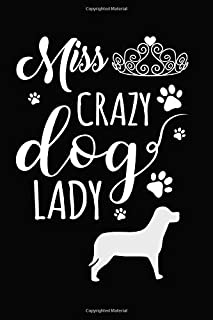 Miss Crazy Dog Lady: A 120 Page Lined Notebook, Queen Tiara
