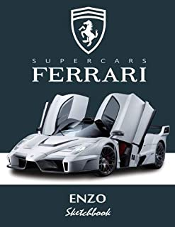 Supercars Ferrari Enzo Sketchbook: Blank Paper for Drawing, Doodling or Sketching, Writing (Notebook, Journal) White Pape...